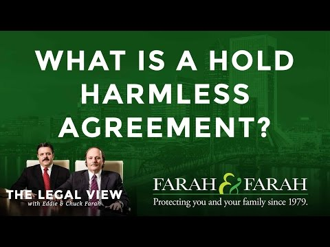 what-is-a-hold-harmless-agreement-in-florida?- -farah-&-farah