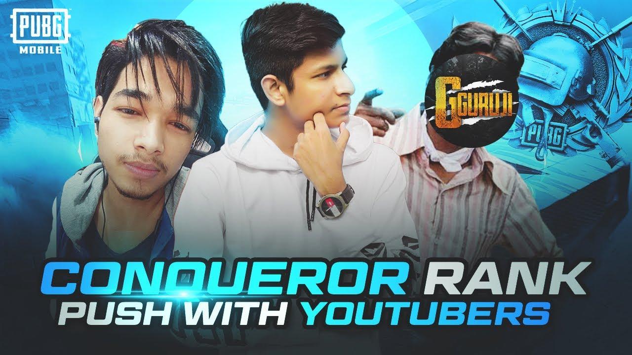 PUBG Mobile Season 17 Rank Push With Youtubers - @GameXpro @G Guruji