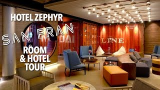 Hotel Zephyr San Francisco - Room and Hotel Tour