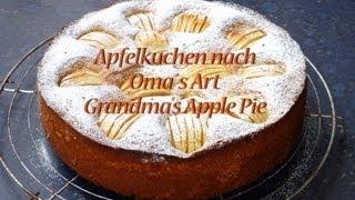 Apfelkuchen Nach Omas Art / Grandma's Apple Pie
