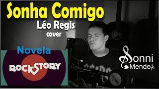 Sonha Comigo - Léo Regis (cover) Sonni Mendes