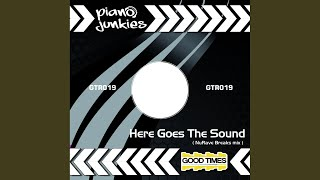 Here Goes The Sound (Original Mix)