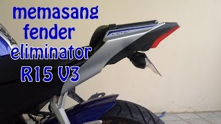 Cara pasang tail tidy R15 V3 | Modifikasi R15 V3
