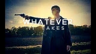 Whatever it Takes | Peaky Blinders Edit #PsyQoBeamed