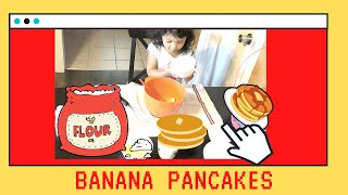 Toddler making Homemade Banana Pancakes|Do you like Pancakes?|Kids songs with Szanna's Fun Clubhouse