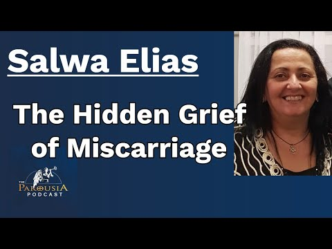 Salwa Elias: The Hidden Grief of Miscarriage