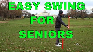 EASY GOLF SWING FOR SENIORS (AND PEOPLE WITH POOR FLEXIBILTY)