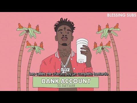 21 Savage – Bank Account (Sub en Español)