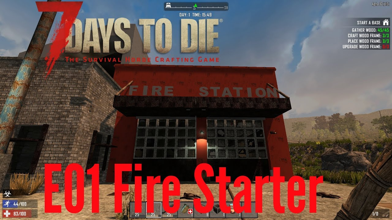 7 days to die how to start fire