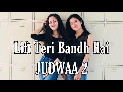 Lift Teri Bandh Hai | Dance Cover | Teaser | Judwaa 2 | Varun | Jacqueline | Taapsee |