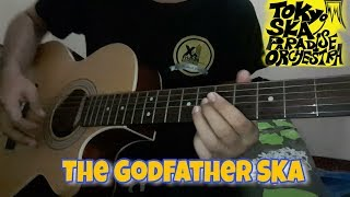 Gambar cover THE GODFATHER SKA _ Tokyo Ska Paradise  ' Cover Guitar
