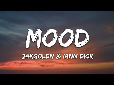 Unknown 24kgoldn – Mood (official Video) Ft. Iann Dior Lyrics