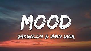 Download 24kGoldn - Mood (Lyrics) ft. Iann Dior