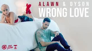 alawn dyson wrong love out now