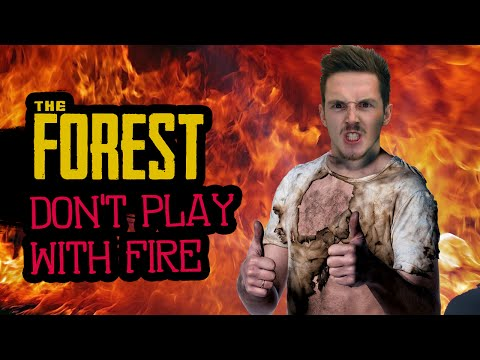 DON'T PLAY WITH FIRE! - The Forest: Pro Edition! [3]