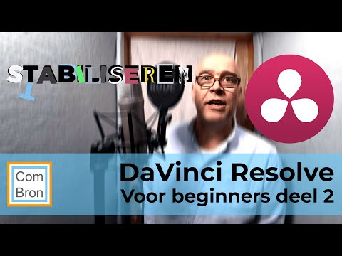 Video stabiliseren - videobewerking - DaVinci Resolve beginnershandleiding #2