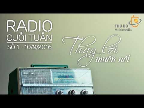 Radio Cuối Tuần Số 1 - Mối Tình Đầu - Thủ Đô Multimedia