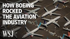 Inside the Boeing 737 MAX Scandal That Rocked Aviation | WSJ