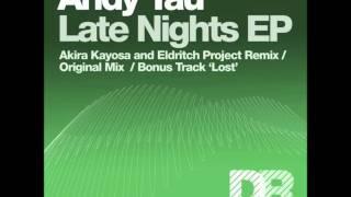 Andy Tau - Late Nights - Akira Kayosa & Eldritch Project Remix