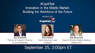 Innovation in the Middle Market: Building the Workforce of the Future