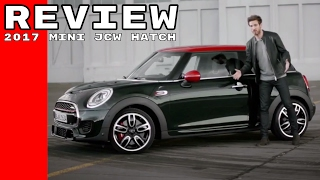 2017 Mini John Cooper Works (Jcw) Hatch Review