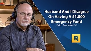 Husband And I Disagree On Having a $1,000 Emergency Fund