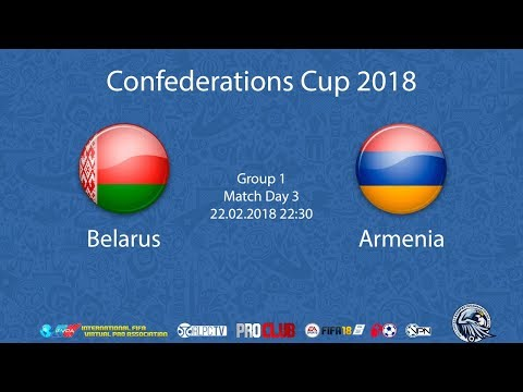 Belarus - Armenia   iFVPA Confederations Cup 2018   Group stage