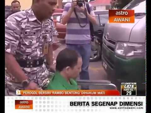 Perogol bersiri 'Rambo Bentong' dihukum mati