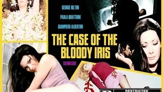 THE CASE OF THE BLOODY IRIS 1972 Full Movie Rare U.S. Version