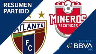 Resumen   Atlante 0   0 Mineros De Zacatecas   Ascenso Bbva Mx   Apertura 2019