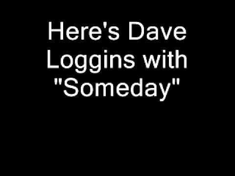 Dave Loggins - Someday