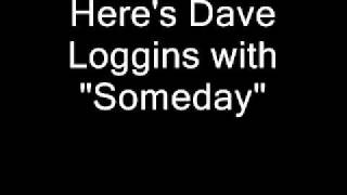 Dave Loggins - Someday