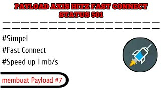 Cara Membuat Payload Axis Hitz Full Speed | 501