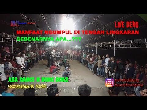 LIVE DERO UWEMANJE 2018 - Manfaat Ngumpul Di Tengah Lingkaran Sebenarnya Apa?