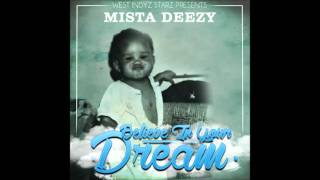 Mista Deezy - Sans Cesse [Prod By Don Shorty]