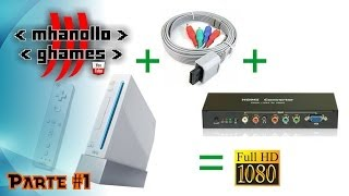 Nintendo Wii em alta resolução (720p ou 1080p) com HDMI - [Parte 1].