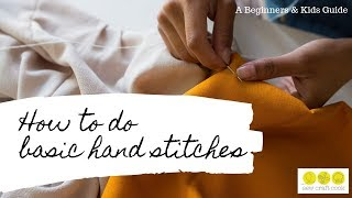 How to do Basic Hand Stitches