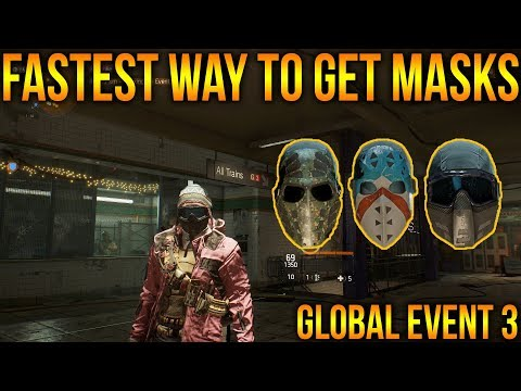 THE DIVISION 1.8 - FASTEST WAY & HOW TO GET GLOBAL EVENT 3 MASKS   HOW I GOT MINE
