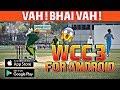 WCC3 FOR ANDROID & IOS || VAH! BHAI VAH! || NEXTWAVE MULTIMEDIA