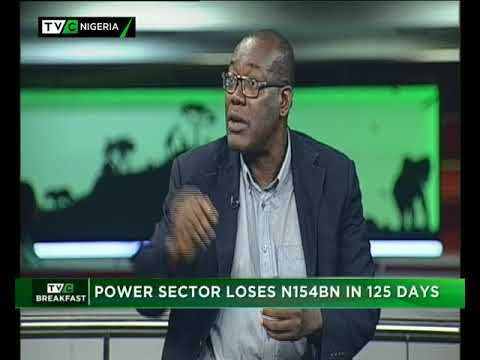 TVC Breakfast  10th May, 2018| Power Sector Loses N154BN