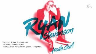 Baixar Ryan Stevenson | Not Forgotten (feat. tobyMac)