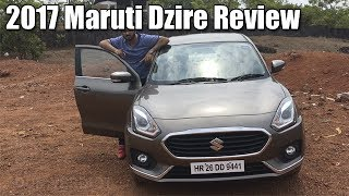 2017 New Maruti Dzire Review- Is It Worth Your Money- Car Blog India