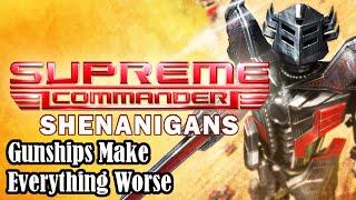 Supreme Commander Shenanigans: Gunships Make Everything Worse