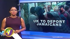 TVJ News: 50 Jamaicans to be Deported From the UK - February 6 2020