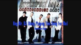 Backstreet Boys - Hey Mr. Dj (Keep Playing This Song For Me) HQ