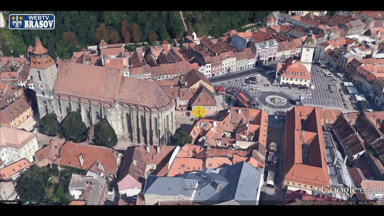 Cladirile Din Brasov In 3d Pe Google Earth Youtube