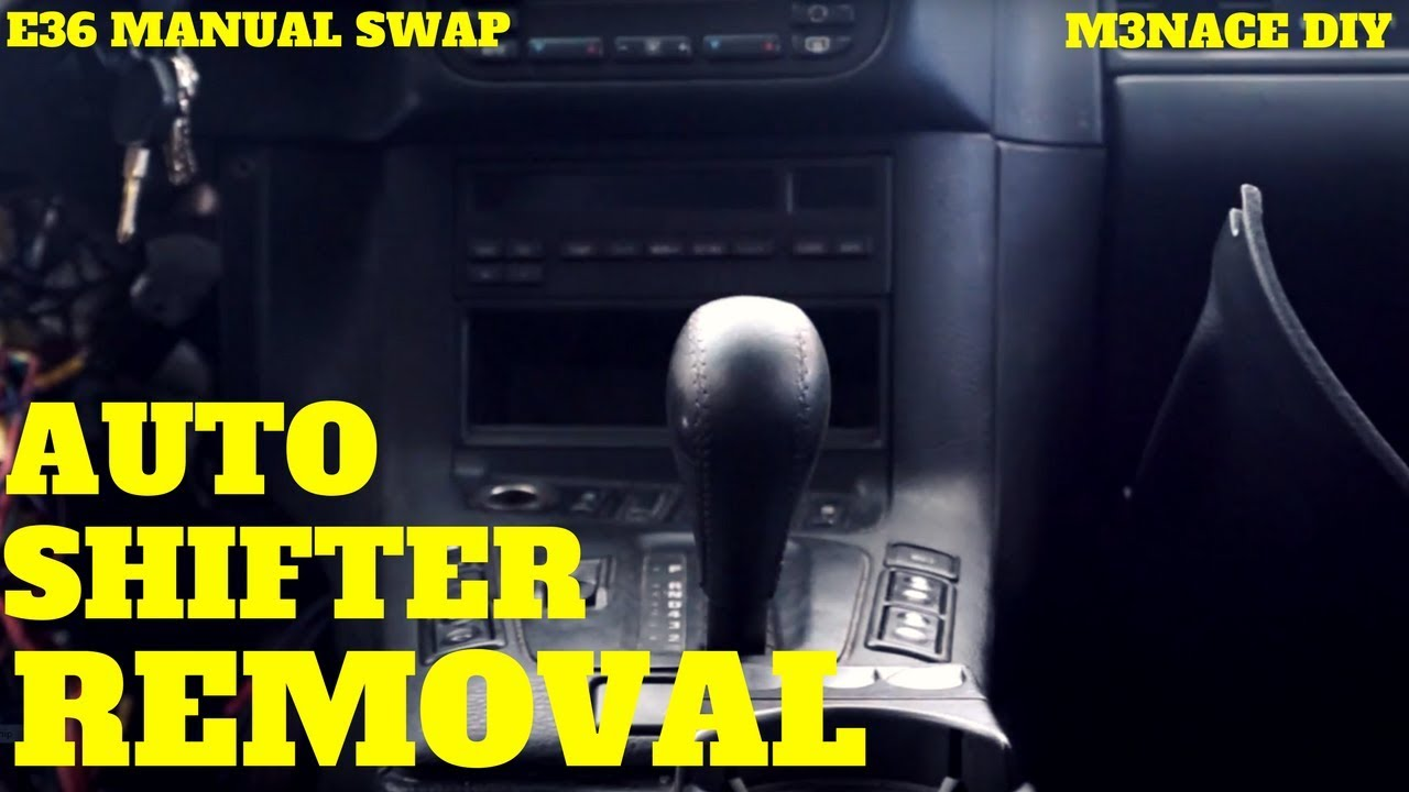 hight resolution of e36 automatic shifter removal e36 manual swap