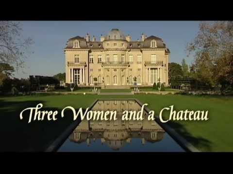 Three Women and a Chateau