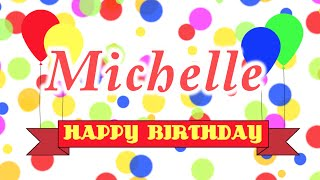 Happy Birthday Michelle Song