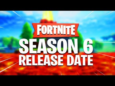 Fortnite SEASON 6 OFFICIAL RELEASE DATE..